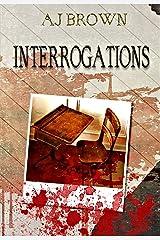 Interrogations Kindle Edition