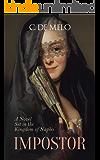 IMPOSTOR: A Novel Set in the Kingdom of Naples