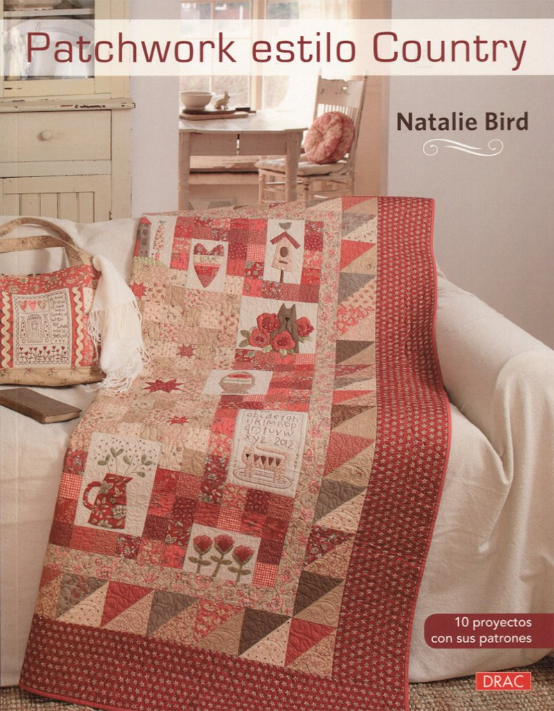 Patchwork estilo Country: Amazon.es: Natalie Bird, Laia Jordana ...