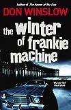 The Winter of Frankie Machine