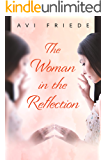 The Woman in the Reflection: A Novel