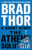 The Athens Solution: A Short Story (Kindle Single) (The Scot Harvath Series)
