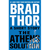 The Athens Solution: A Short Story (Kindle Single) (The Scot Harvath Series) (English Edition)