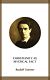 Christianity as Mystical Fact (English Edition)