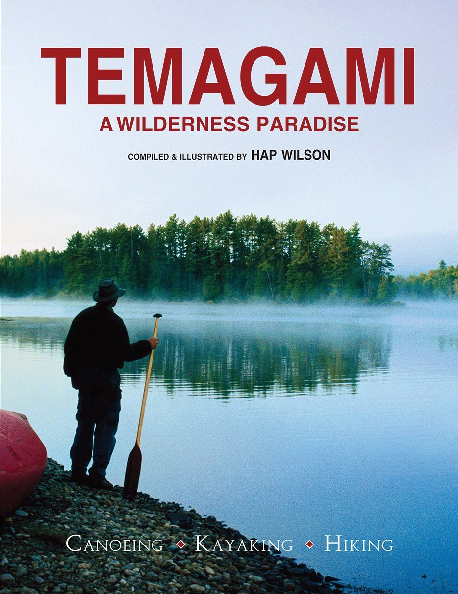 Temagami: A Wilderness Paradise - Canoeing - Kayaking