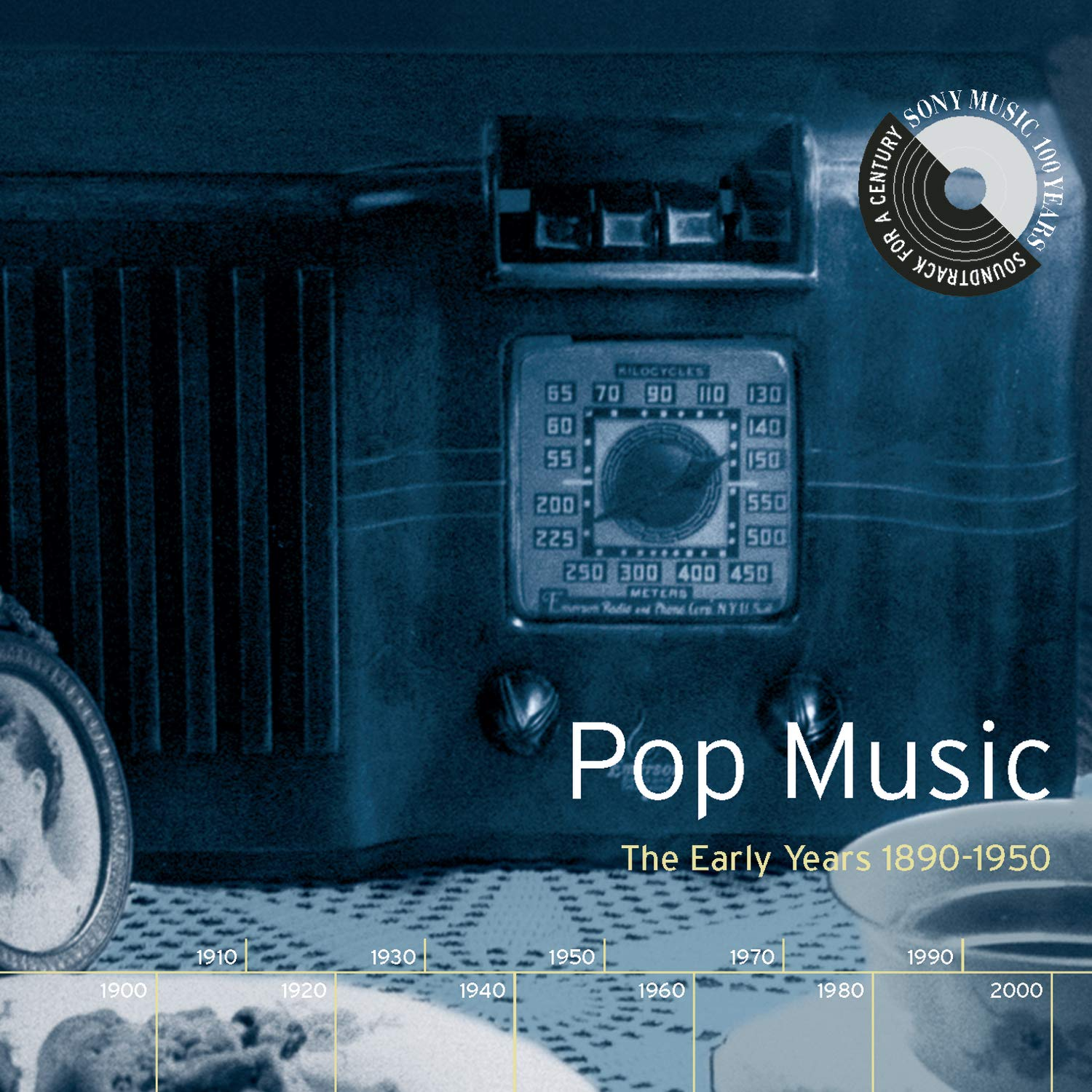 Pop Music: The Early Years 1890-1950 by Sony Legacy