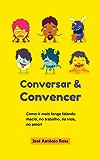 Conversar e Convencer
