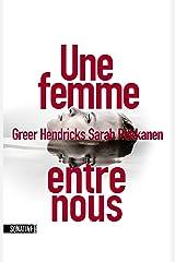 Une femme entre nous (French Edition) Kindle Edition