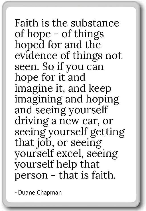 Fe es la sustancia de esperanza - de cosas HO... - Duane Chapman ...