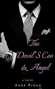 The Devil'S CEO e Angel: Ela era um anjo e ele a tentação em forma de CEO