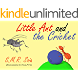 Little Ant and the Cricket: (Moral: You Can't Please Everyone) (Little Ant Books Book 3)