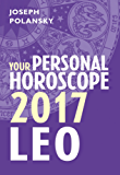 Leo 2017: Your Personal Horoscope