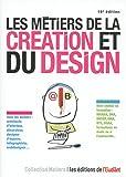Les métiers de la création et du design 16e édition