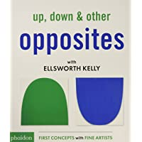 Up down & other opposites with Ellsworth Kel (Libri per bambini)
