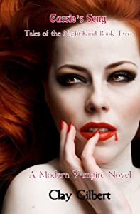 Cassie's Song (Tales of the Night-Kind Book Two A Modern Vampire Novel) (Volume 2)