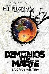 Demonios de Marte: La Gran Mentira (Haelys Rexöth) (Volume 1) (Spanish Edition) Paperback