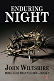 Enduring Night (More Heat than The Sun Book 7)
