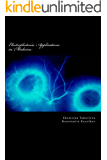 Electrophotonic Applications in Medicine