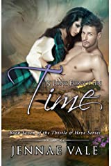 A Long Forgotten Time: Book Seven of The Thistle & Hive Series Kindle Edition
