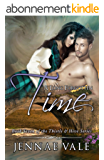 A Long Forgotten Time: Book Seven of The Thistle & Hive Series (English Edition)