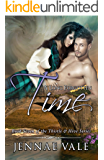 A Long Forgotten Time: Book Seven of The Thistle & Hive Series