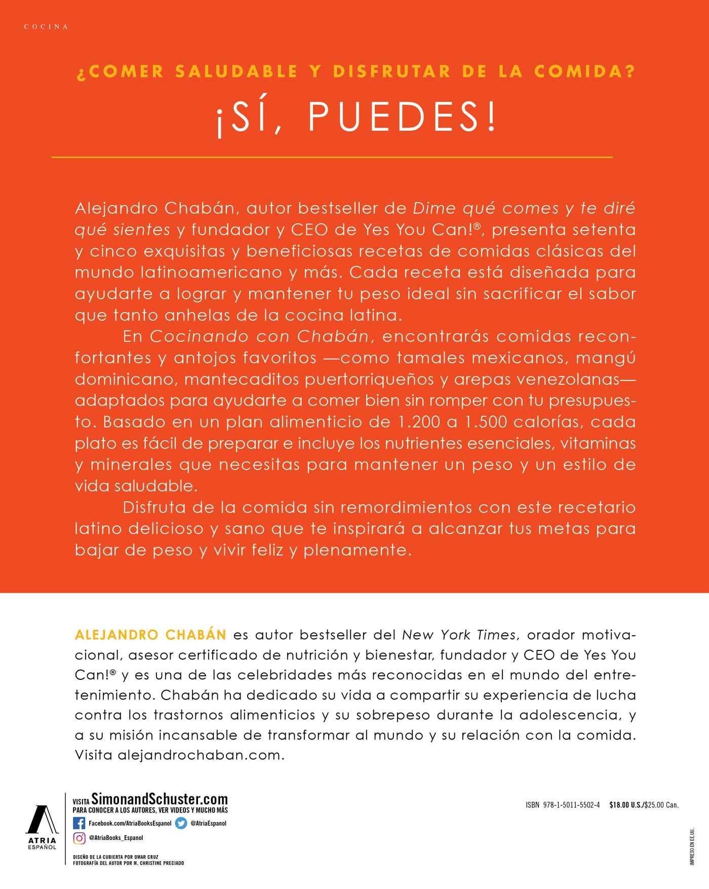 Cocinando con Chabán: 75 recetas saludables con sabor latino para lograr y mantener tu peso ideal (Atria Espanol) (Spanish Edition): Alejandro Chabán: ...