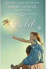 Gold: A Novel Kindle Edition