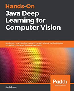 Buy Java Deep Learning Projects: Implement 10 real-world