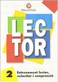 Entrenament lector, velocitat i compresio, tomo 2 (Lector (catalan))