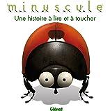 Minuscule - Activités - Une histoire à lire et à toucher
