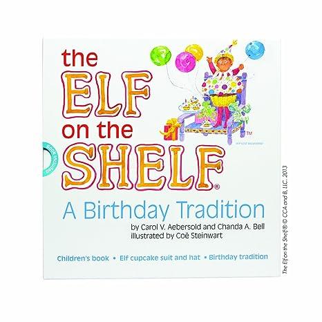 Amazon Elf On The Shelf A Birthday Tradition Toys Games