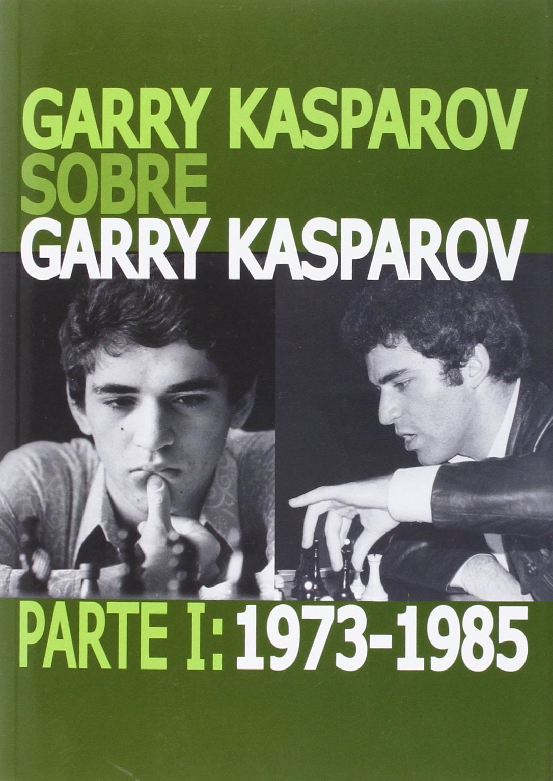Download GARRY KASPAROV SOBRE GARRY KASPAROV ebook