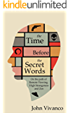 The Time Before the Secret Words: On the Path of Remote Viewing, High Strangeness and Zen