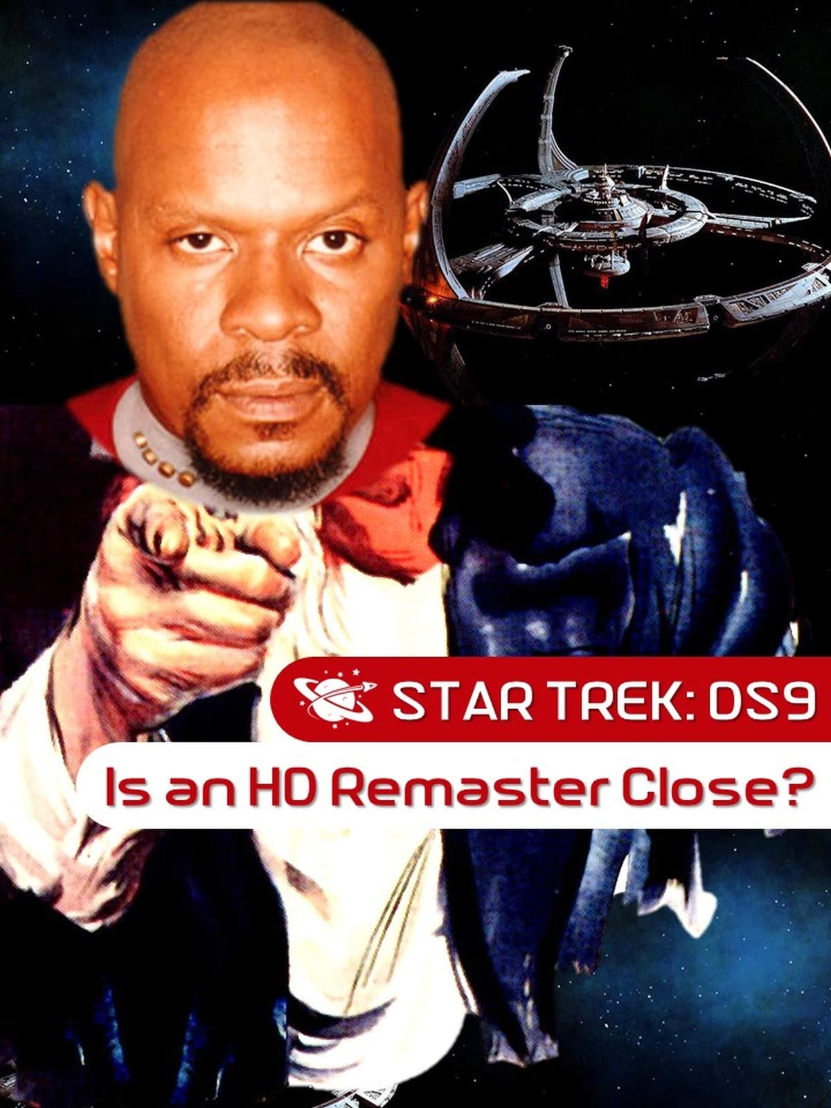 Star Trek: Deep Space Nine (DS9) - Is an HD Remaster Close? on Amazon Prime Video UK