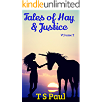 Tales of Hay and Justice (Volume Book 2)
