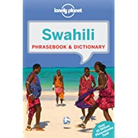 Lonely Planet Swahili Phrasebook & Dictionary 5th Ed.: 5th Edition