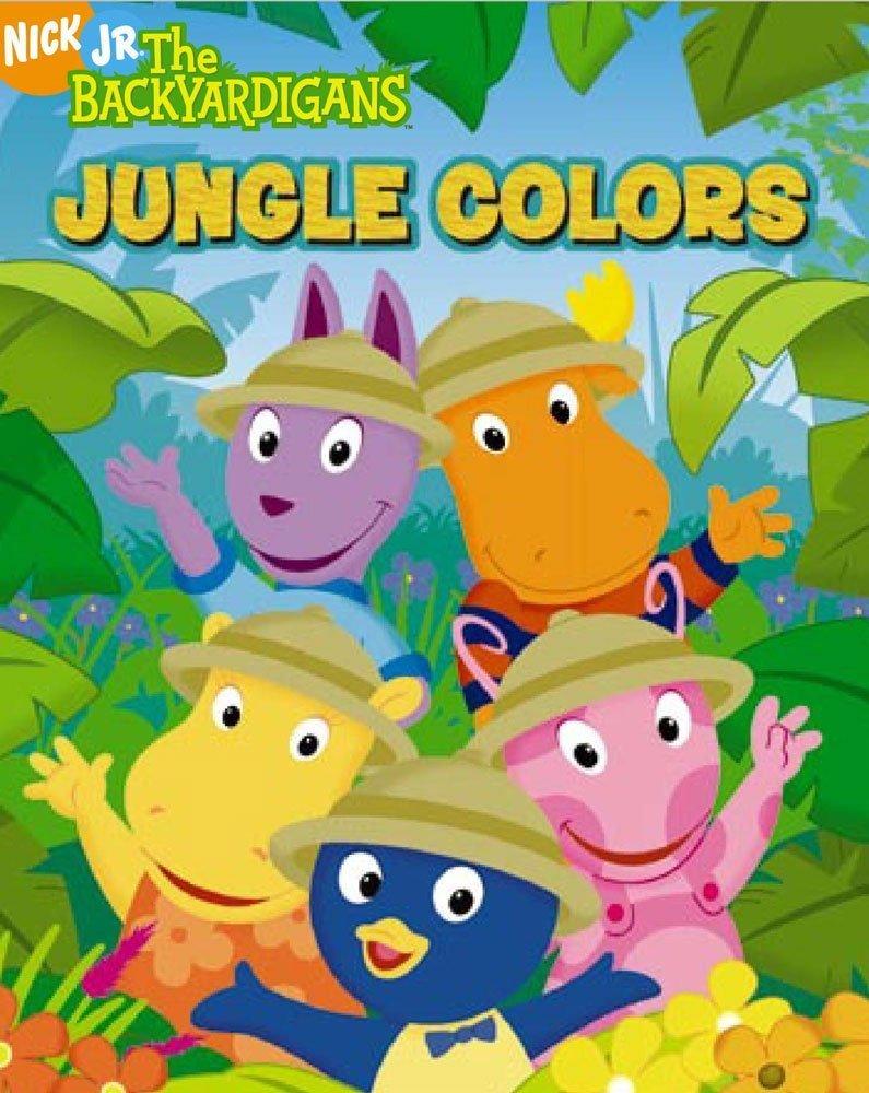 Amazon Jungle Colors The Backyardigans 9781416907978 Nancy