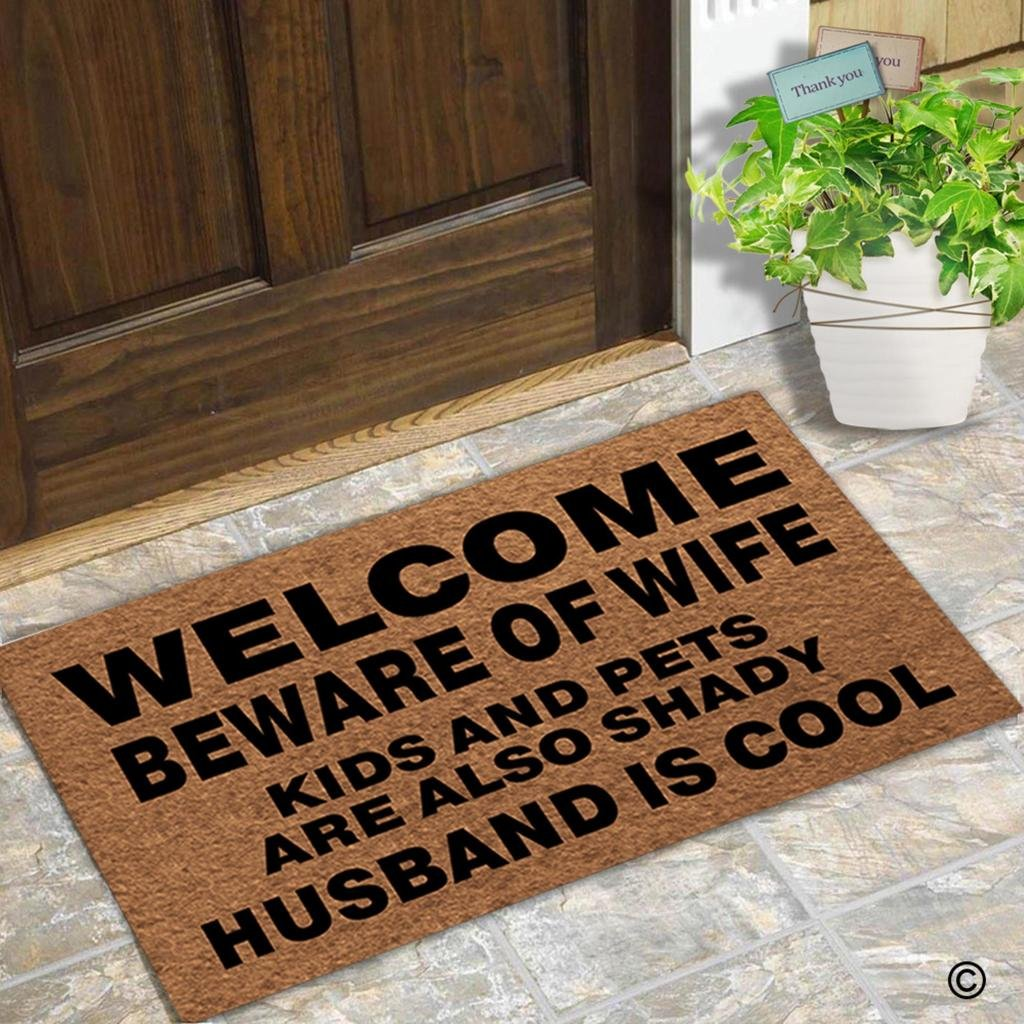MsMr Doormat Entrance Floor Mat Funny Door Mat Welcome Beware Of Wife Kids And Pets Are Also Shady Husband Is Cool Non-slip Doormat Machine Washable Non-woven Fabric Top 23.6''X15.7'' by MsMr (Image #5)
