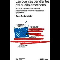 Las cuentas pendientes del sueño americano: Por qué los derechos sociales y económicos son más necesarios que nunca (Derecho y Política)