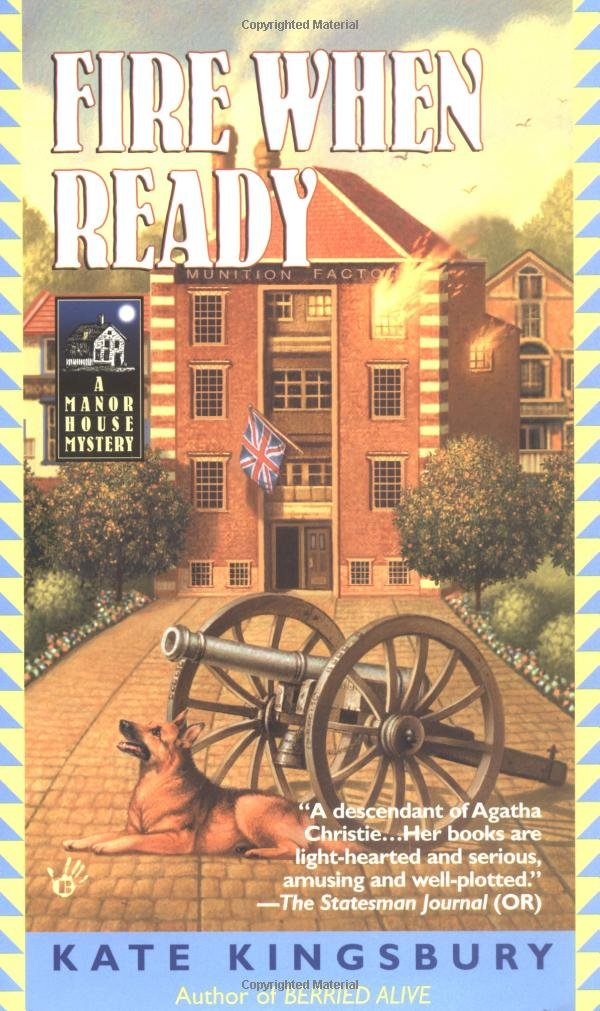 Download Fire When Ready (WWII Manor House Mystery Series) pdf epub