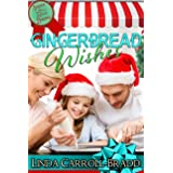 Gingerbread Wishes (Sugar & Spice Bakery Book 1)