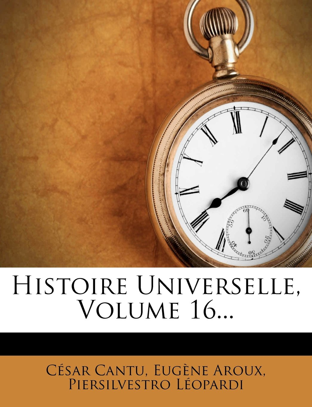 Download Histoire Universelle, Volume 16... (French Edition) pdf epub
