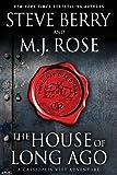 The House of Long Ago: A Cassiopeia Vitt Adventure