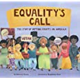 Equality's Call: The Story of Voting Rights in America