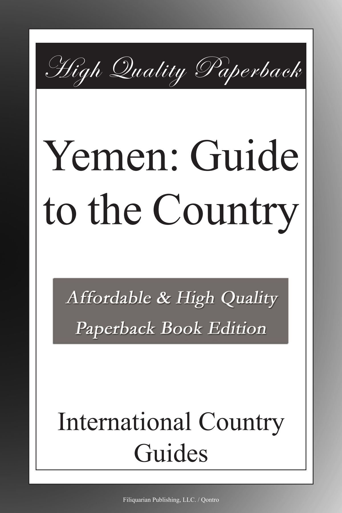 Yemen: Guide to the Country