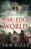 War at the Edge of the World (Twilight of Empire)