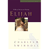 Elijah: A Man of Heroism and Humility (Great Lives Series)