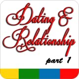 Dating & Relationship Part 1 - FREE