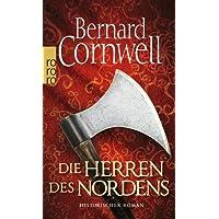 Die Herren des Nordens. Historischer Roman (Die Uhtred-Saga, Band 3)