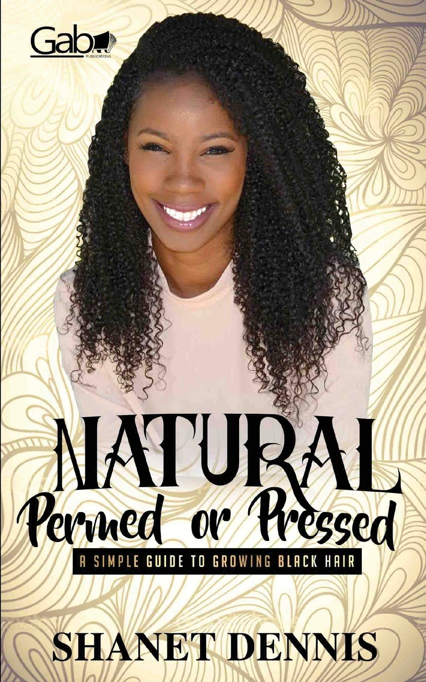 Download Natural, Permed, or Pressed: A Simple Guide to Growing Black Hair PDF